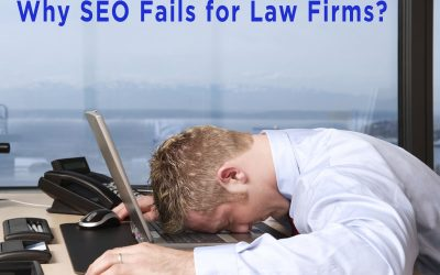 7 Reasons Why SEO Fails For Law Firms